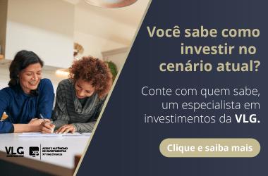 Clique e fale com um especialista VLG Investimentos
