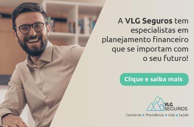 Clique e fale com um especialista VLG Seguros